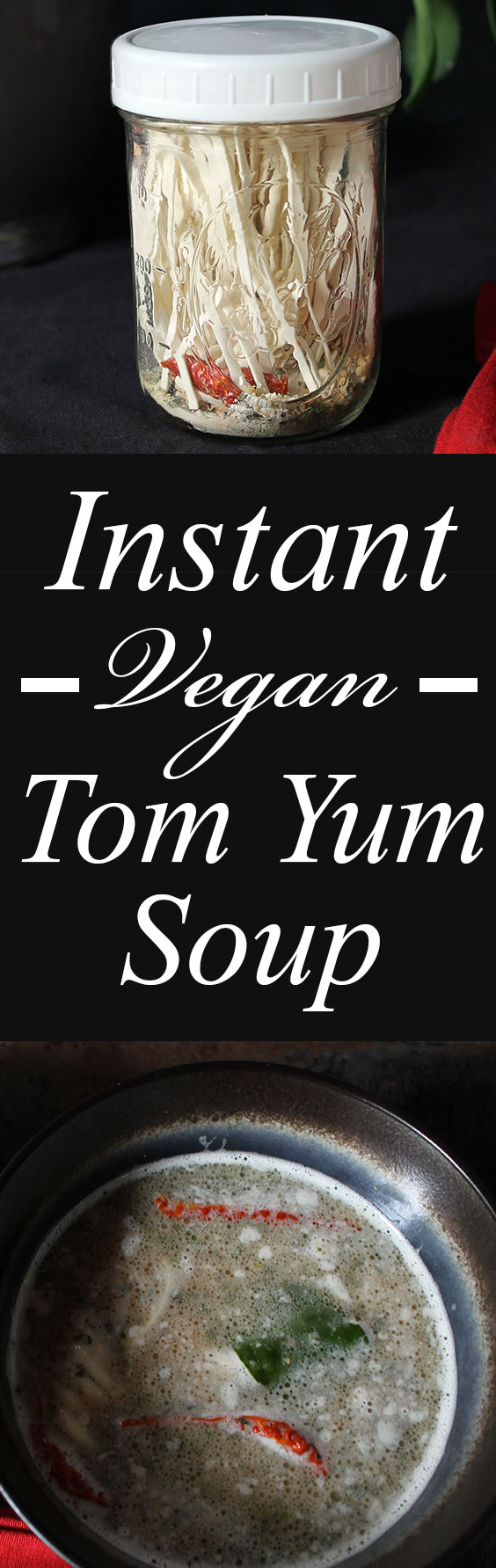 FAST AND EASY! Vegan Tom Yum Soup! Just add hot water! #vegan #soup #plantbased #tomyum #backpacking #recipe #food #easyrecipe