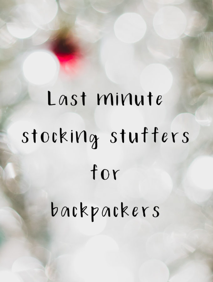 Last minute stocking stuffers for backpackers