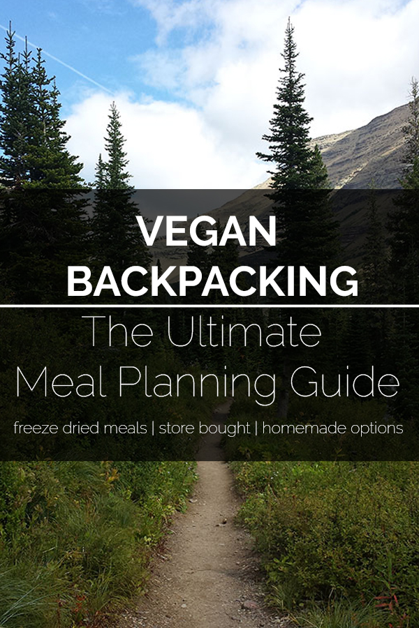 The ULTIMATE Vegan Backpacking Meal Guide! A list of vegan meal options for your backpacking adventure #vegan #backpacking #bearplate #meals #recipe #food